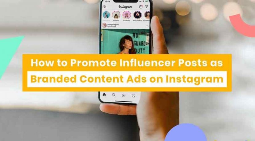 Instagram Branded Content Ads With Influences